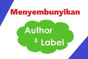 menyembunyikan nama author dan label atau kategori di blog