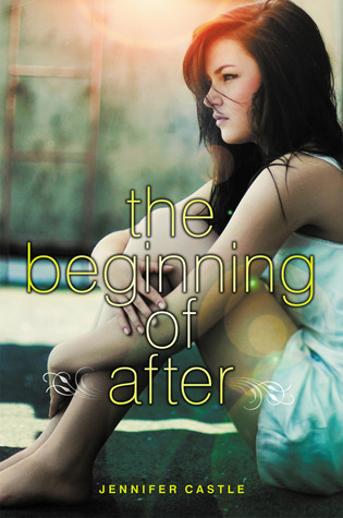 The Beginning of After — Jennifer Castle