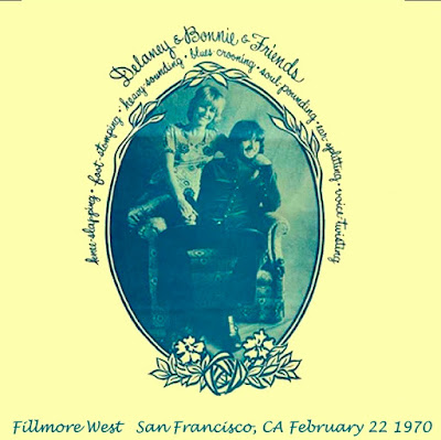 Delaney & Bonnie - Fillmore West, SF, CA 1970-02-22