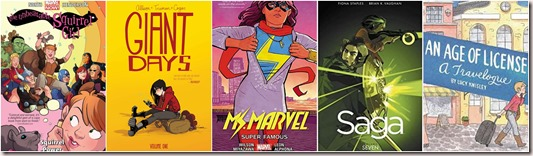 The Unbeatable Squirrel Girl by Ryan North and Erica Henderson, Giant Days by John Allison, Ms Marvel by G. Willow Wilson, Saga by Brian K. Vaughan and Fiona Staples, An Age of License by Lucy Knisley book covers