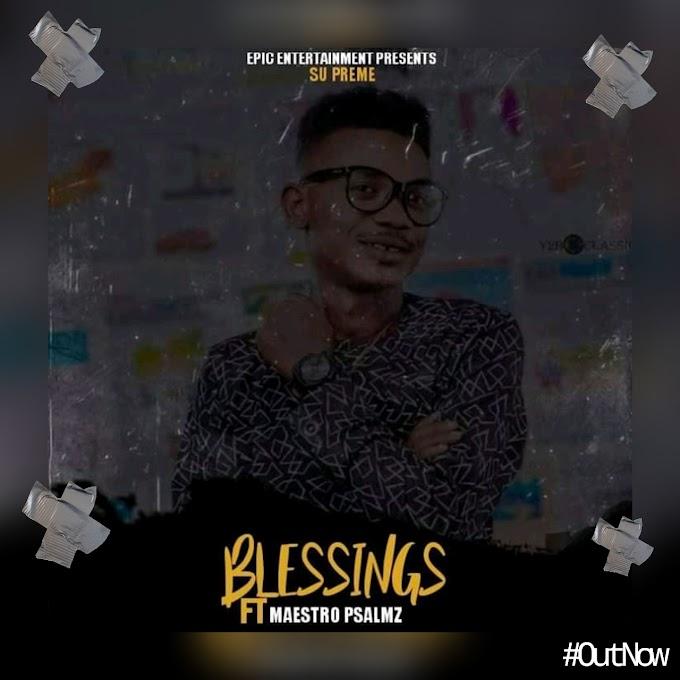 Maestro Psalmz – Blessings