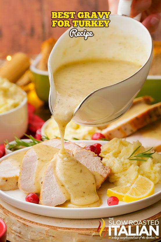 Best Gravy Recipe For Turkey in a gravy boat
