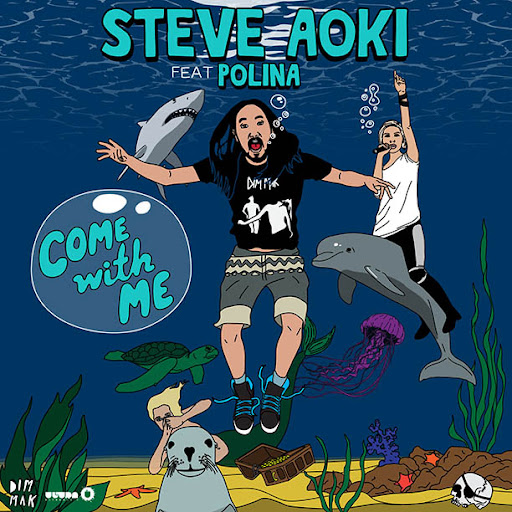 Steve Aoki Feat. Polina - Come With Me (Deorro Remix)