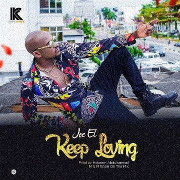 [Music] Joe EL – Keep Loving