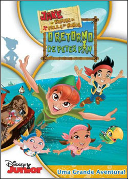 Jake e Os Piratas da Terra do Nunca – O Retorno de Peter Pan – DVDRip AVI + RMVB Dublado