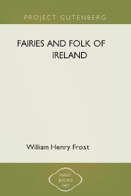 Cover of William Henry Frost's Book Fairies And Folk Of Ireland
