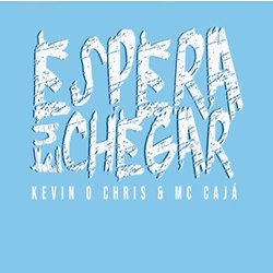 Download Kevin O Chris feat. Mc Caja - Espera Eu Chegar