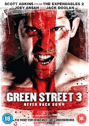 Green Street 3: Never Back Down - Không chùn bước 3