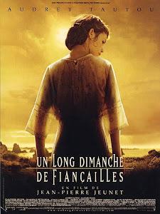Lời Đính Hôn Thế Kỷ - A Very Long Engagement - Un Long Dimanche De Fiancailles poster