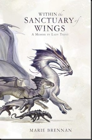 Within the Sanctuary of Wings  (The Memoirs of Lady Trent #5)