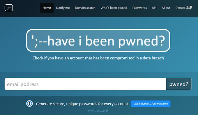 HAVEIBEENPWNED : Verifica si tus datos en la red han sido comprometidos