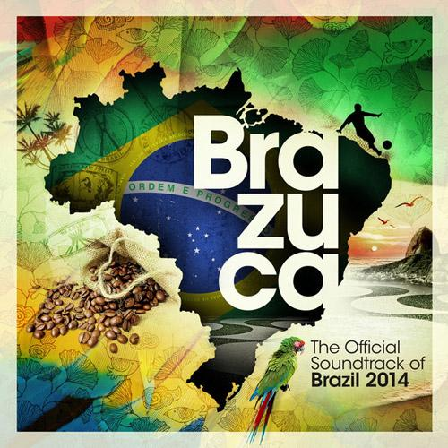 VA   Brazuca   The Official Soundtrack of Brazil 2014 (2013)