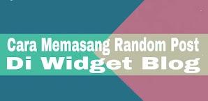 Cara Memasang Random Post Di Widget Blog