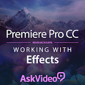 Premiere Pro CC Effects Course