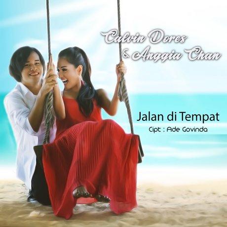 Download Lagu Calvin Dores & Anggia Chan - Jalan Ditempat Mp3