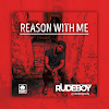 [Music + Lyrics] Rudeboy – Reason With Me