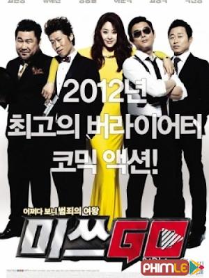 Phim Miss Conspirator - Miss Go (2012)