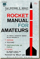 1 Rocket Manual for Amateurs - By Capt. Bertrand R. Brinley (Ballantine Books - 1960