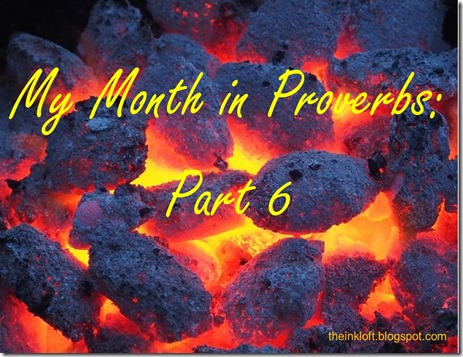 Month in Proverbs Part 6