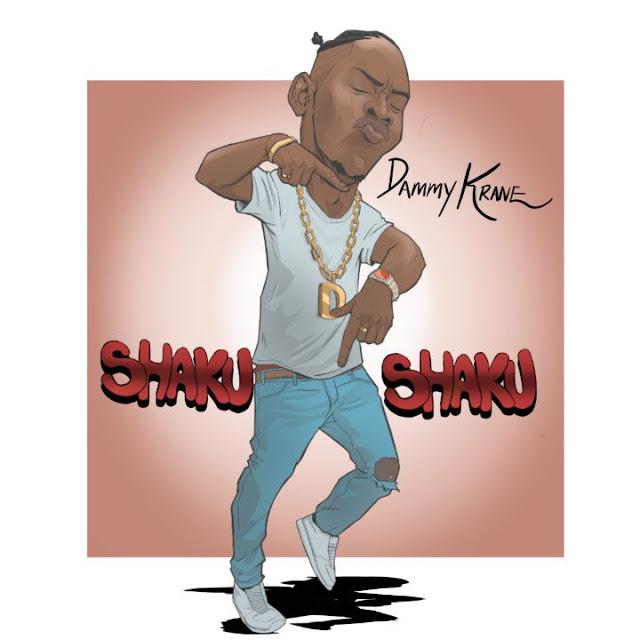 [Music] Dammy Krane – Shaku Shaku | @Dammy_Krane