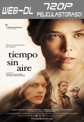 Tiempo sin aire (2015) WEB-DL 720p