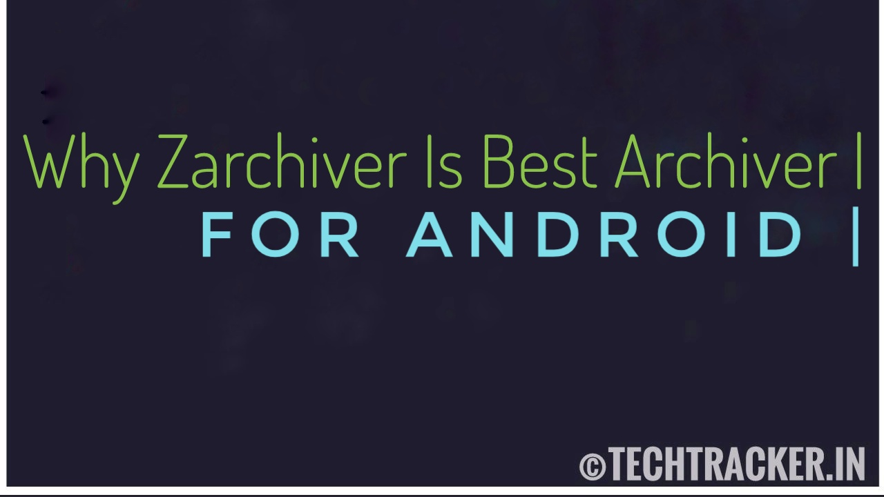 Why Zarchiver Is Best Archiver App For Android