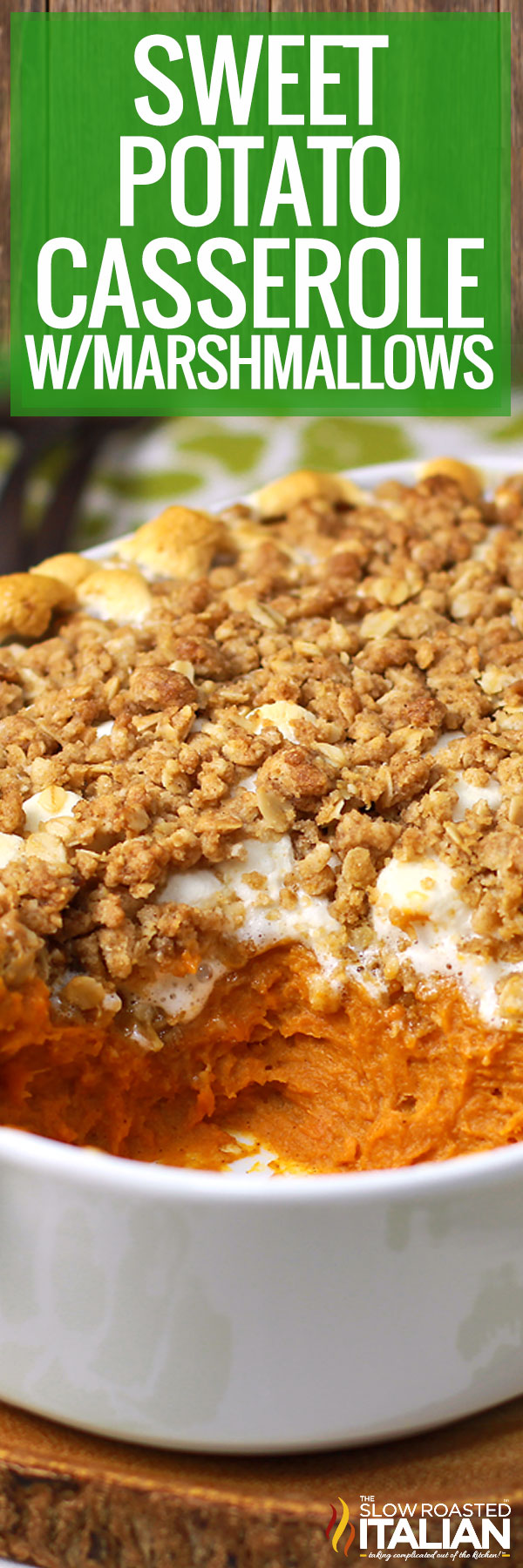 Title text (pictured in a white baking dish): Sweet Potato Casserole with Marshmallows