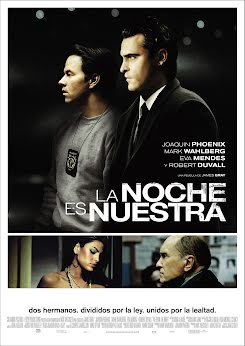 La noche es nuestra - We Own The Night (2007)