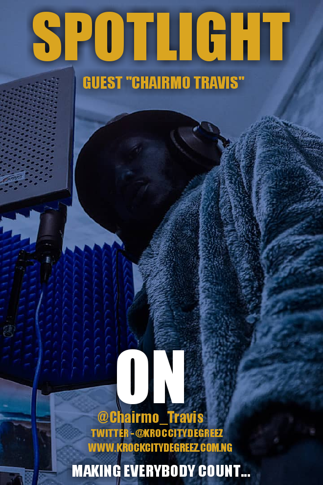 """SPOTLIGHT Debuts With Kaduna Based Act """"Chairmo Travis"""" As The First Guest"""