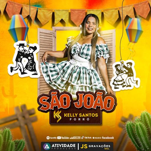 Kelly Santos - Quem Disse Que Não Tem Forró - Oficial