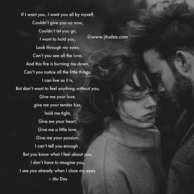 Give me your love ,poem by Jitu Das English poems 2018
