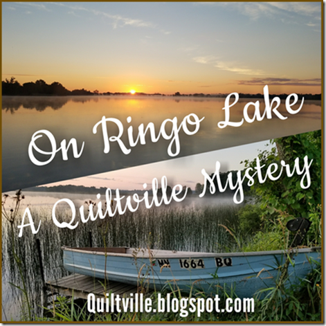 On Ringo Lake: A Quiltville Mystery! (Introduction)