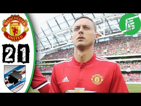 [Video] Manchester United vs Sampdoria 2-1 – Highlights & Goals – 02 August 2017