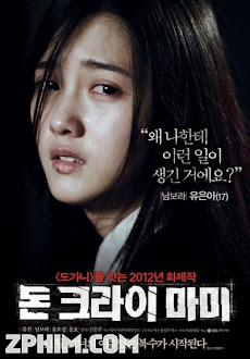 Mẹ Ơi Đừng Khóc - Don't Cry, Mommy (2012) Poster