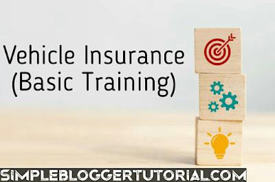 Vehicle Insurance (Basic Training)