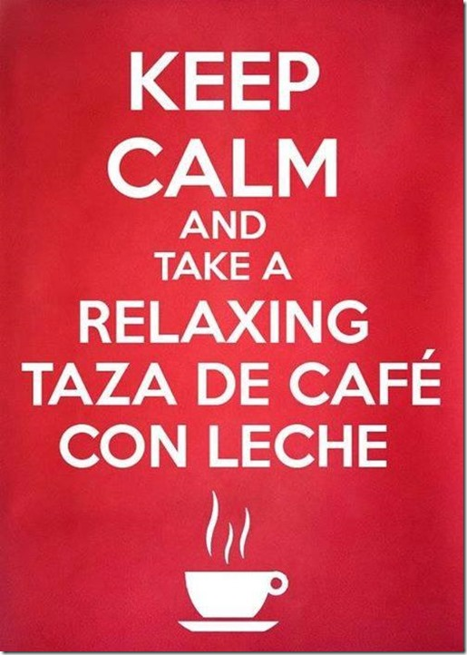 keep-calm-and-take-a-relaxing-taza-de-cafe-con-leche-8280