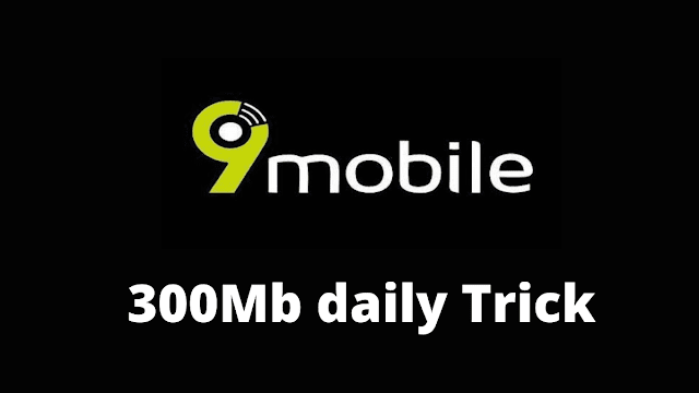 9mobile 300MB Daily Free Browsing Cheat 2021