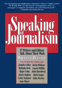 Speaking of Journalism By William Zinsser