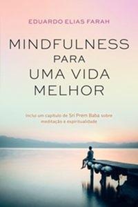 Midfulness para uma vida melhor