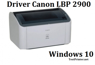 Get printer software Canon 2900 with Windows 10 64 bit