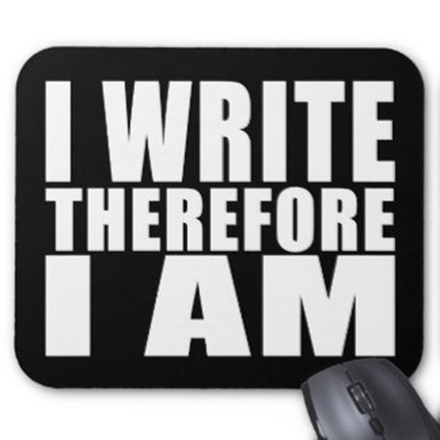 funny_quote_writers_i_write_therefore_i_am_mousepad-r8ca34b7b8699405da8d4522a20bca16a_x74vi_8byvr_324