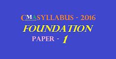 CMA Foundation Syllabus 2016 (Paper 1): Fundamentals of Economics and Management