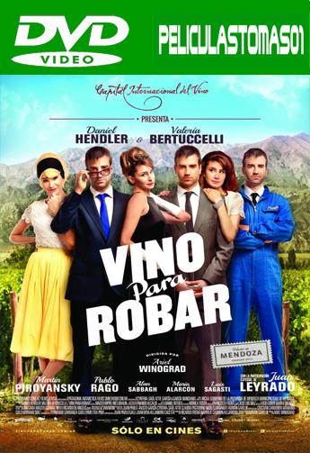 Vino Para Robar (2013) DVDRip
