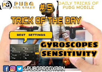 Trick of the day #5 pubg mobile. Best setting of gyroscopes sensitivity in pubg mobile device.