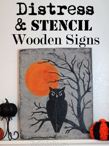 Stenciled and Distressed Sign
