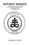 Satanic Magick (A Paradigm of Therion)