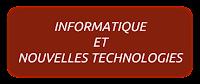 INFORMATIQUE ET NOUVELLES TECHNOLOGIES
