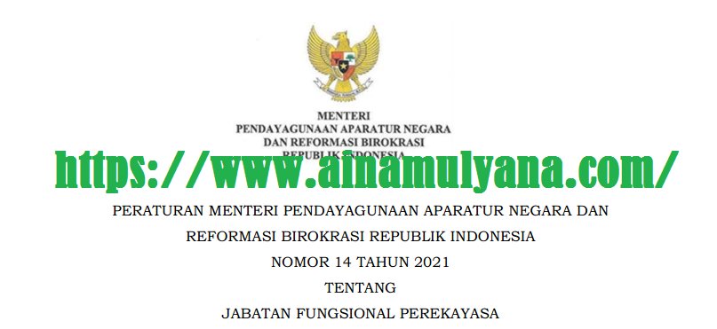 Permenpan RB Nomor 14 Tahun 2021 Tentang Jabatan Fungsional Perekayasa