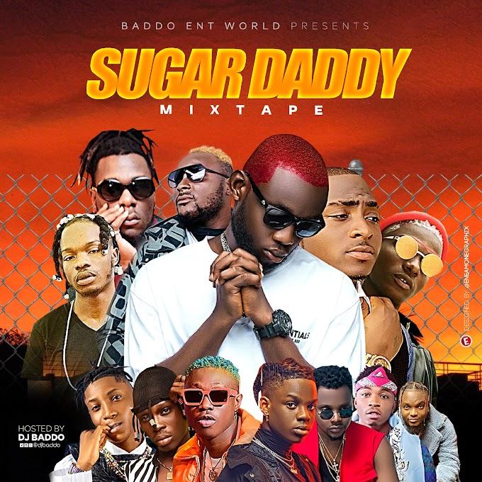 #Mixtape: Dj Baddo Sugar Daddy Mix (@DjBaddo)
