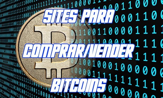 Sites para comprar e vender bitcoins